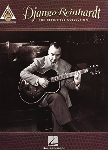 Django Reinhardt the Definitive Collection (Guitar Recorded Versions)