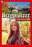 Der Bergpfarrer Staffel 16 – Heimatroman: E-Book 151-160