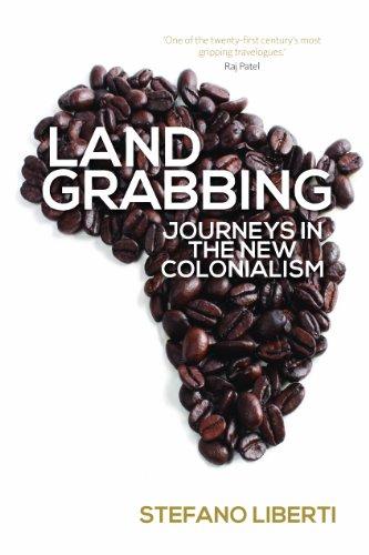 Земање земјиште: Патувања во новиот колонијализам (англиско издание)
