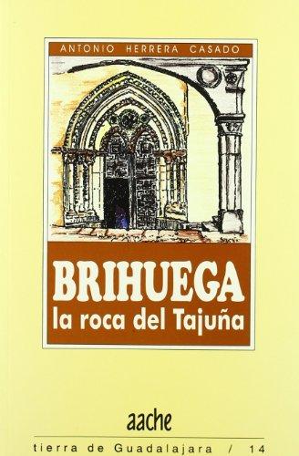 BRIHUEGA,LA ROCA DEL TAJUÑA