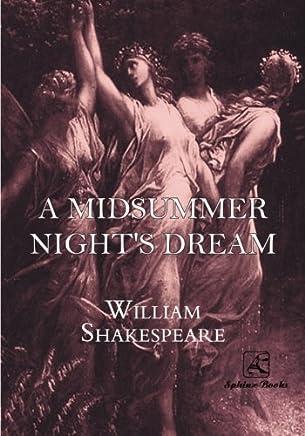 A Midsummer Night's Dream: (Shakespearean Originals)