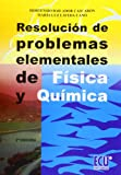 Resolución de problemas elementales de física y química