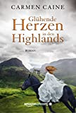 Glühende Herzen in den Highlands