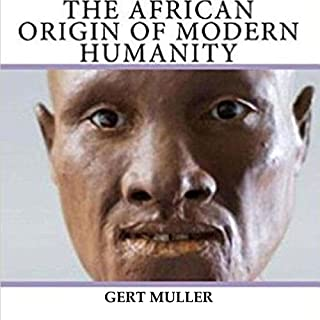The African Origin of Modern Humanity cover art