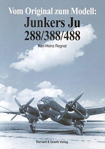 Vom Original zum Modell, Junkers Ju 288/388/488
