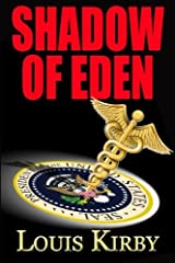 Shadow of Eden by Louis Kirby (2013-08-18) Paperback