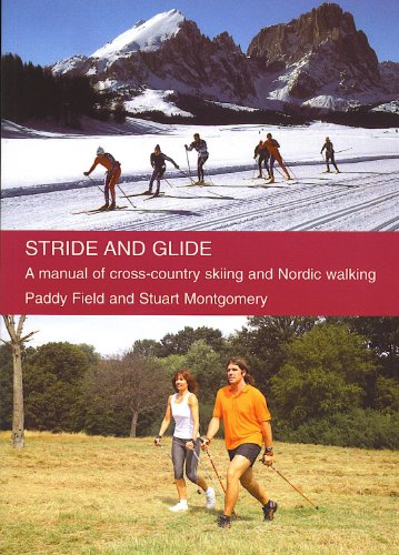 Stride and Glide: A manual of cross-country skiing and Nordic walking  (English Edition) eBook: Field, Paddy, Montgomery, Stuart: Amazon.de:  Kindle-Shop