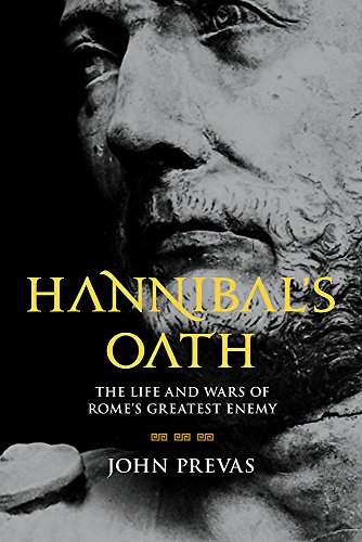Image of Hannibal's Oath: The Life and Wars of Rome's Greatest Enemy