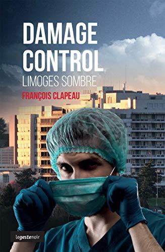 Damage Control - le Sang Coule à Limoges