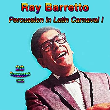 Percussion in Latin Carnaval! - 1962 - (23 Successes)