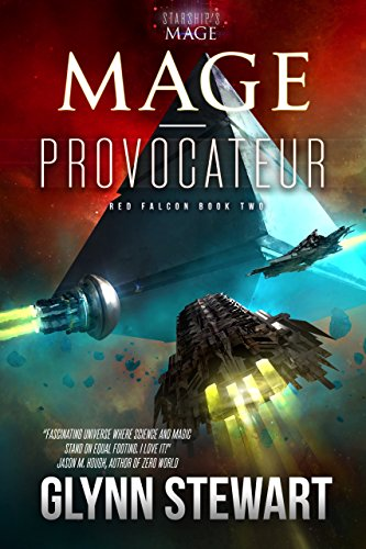Mage-Provocateur (Starship's Mag...