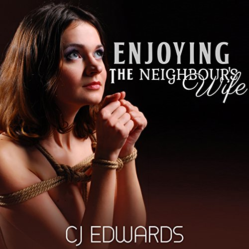 Enjoying the Neighbour's Wife cover art