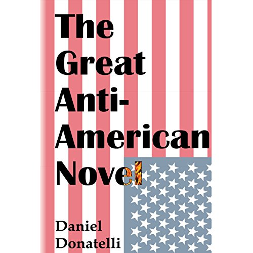 The Great Anti-American Novel cover art