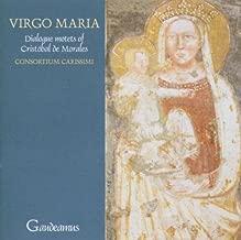 Morales: Virgo Maria - Motets of Cristobal de Morales