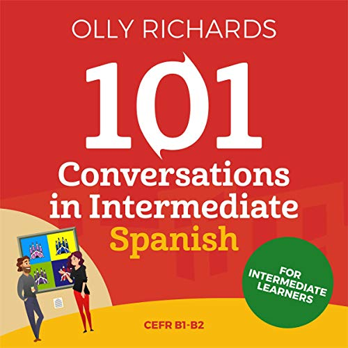 101 Conversations in Intermediate Spanish cover art