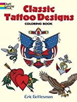 Classic Tattoo Designs Coloring Book (Dover Design Coloring Books)