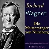 Die Meistersinger von Nürnberg, WWV 96, Act I, Scene 3: 'Am stillen Herd in Winterszeit' (Walther, Sachs, Beckmesser, Kothner, Vogelsang, Nachtigall)