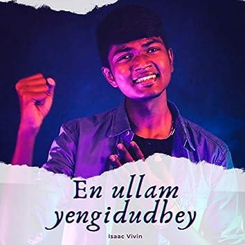 En Ullam Yengidudhey