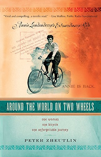 Around the World On Two Wheels: Annie Londonderry's Extraordinary Ride (Lingua Inglese)