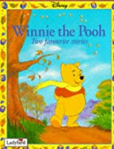 Winnie the Pooh: Two Favourite Stories -