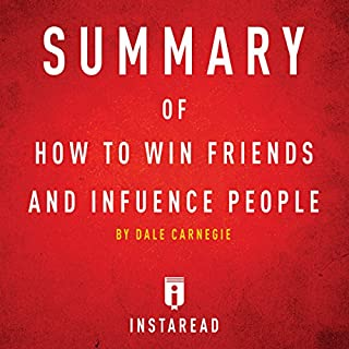 Summary of How to Win Friends and Influence People by Dale Carnegie | Includes Analysis audiobook cover art