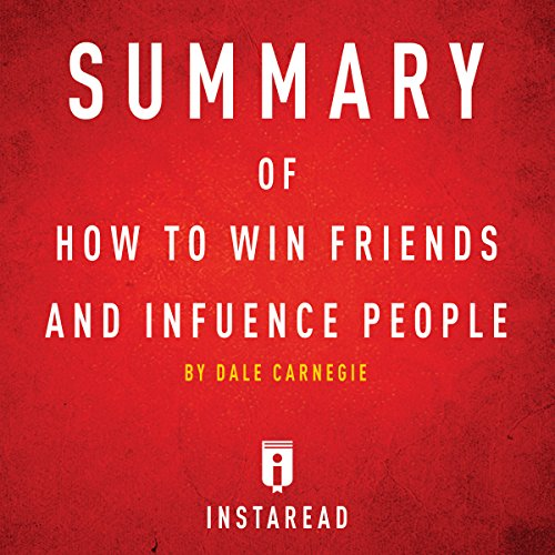 Couverture de Summary of How to Win Friends and Influence People by Dale Carnegie | Includes Analysis