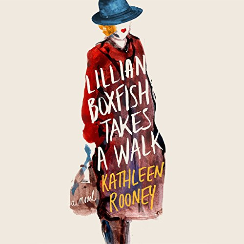 Lillian Boxfish Takes a Walk     A Novel              By:                                                                                                                                 Kathleen Rooney                               Narrated by:                                                                                                                                 Xe Sands                      Length: 8 hrs and 51 mins     704 ratings     Overall 4.2