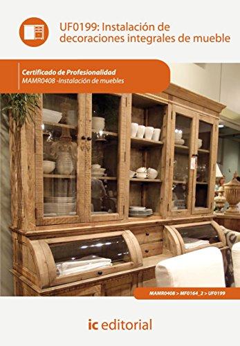 Instalación de decoraciones integrales de mueble. MAMR0408