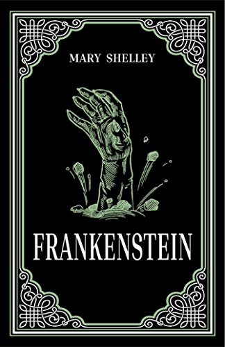 Compare Textbook Prices for FrankensteinMary Shelley Classic, Gothic Literature,Essential Reading, Ribbon Page Marker, Perfect for Gifting  ISBN 9781926444314 by Mary Shelley,Paper Mill Press