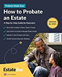 Image of How to Probate an Estate: A Step-By-Step Guide for Executors.... (2021 U.S. Edition)