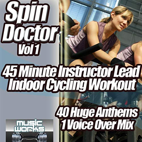 Spin Doctor Vol 1 - 45 minute Instructor Lead Indoor Cycle Coach Work Out