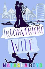 Inconvenient Wife: A Romantic Comedy (Charleston Book 2)