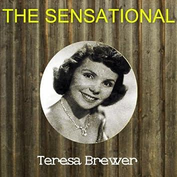 The Sensational Teresa Brewer