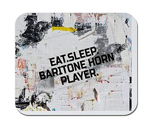 Makoroni - EAT Sleep Baritone Horn Player Music Musician - Non-Slip Rubber - Computer, Gaming, Office Mousepad