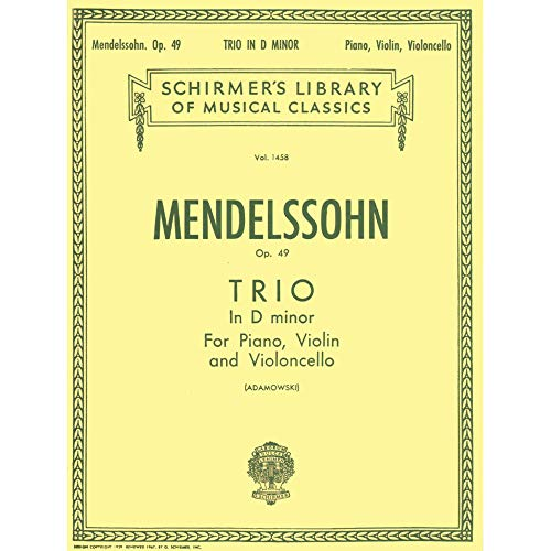 Felix Mendelssohn: Piano Trio No.1 In D Minor Op.49 (Score/Parts). Für Kammermusik, Violine, Cello, Klavier-Kammermusik