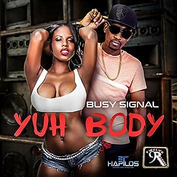 Yuh Body - Single