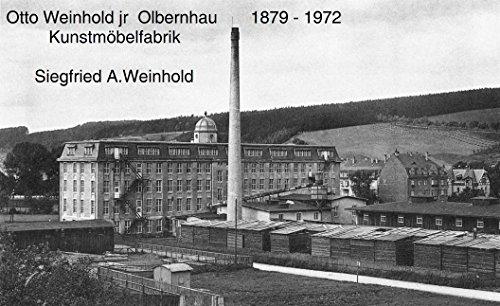 Otto Weinhold jr Kunstmöbelfabrik 1879 - 1972 Olbernhau/Erzgeb.