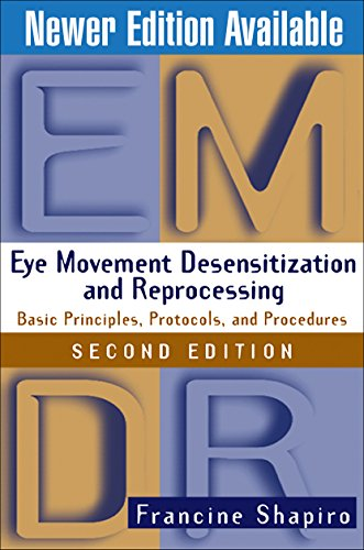 Eye Movement Desensitization and Reprocessing (EMDR): Basic Principles, Protocols, and Procedures, 2