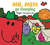 Mr. Men Go Camping (Mr. Men & Little Miss Everyday)