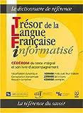Trésor de la Langue Française informatisé - Dictionnaire livré avec un CD-Rom (sur PC uniquement)