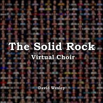 The Solid Rock (Virtual Choir)