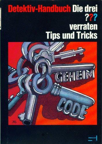 Detektiv-Handbuch - Die drei ??? verraten Tips und Tricks