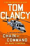 Tom Clancy Chain of Command (A Jack Ryan Novel)