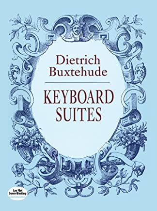 Keyboard Suites by Dietrich Buxtehude(2013-08-22)