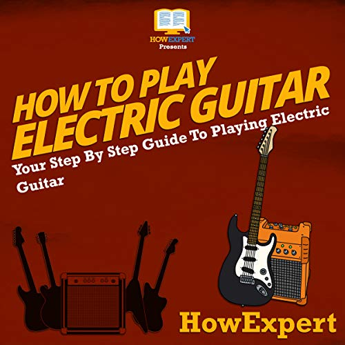 How to Play Electric Guitar audiobook cover art