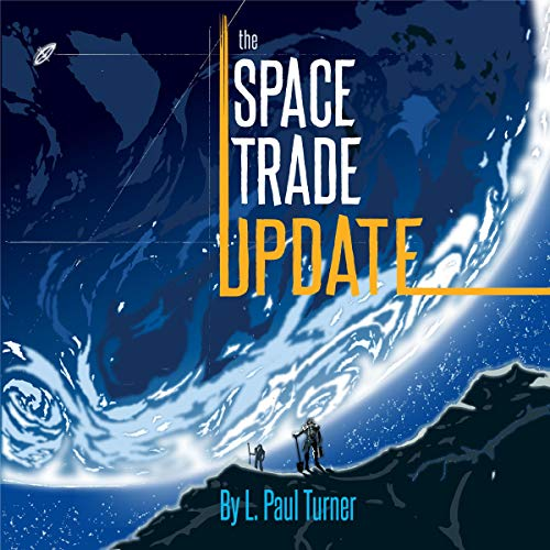 The Space Trade Update audiobook cover art