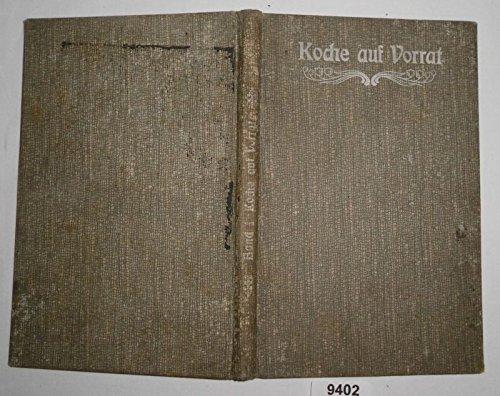 Bestell.Nr. 129402Koche auf Vorrat! - Handbuch für die Frischhaltung aller Nahrungsmittel mit den