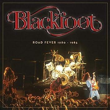 Blackfoot (Road Fever 1980 - 1985)