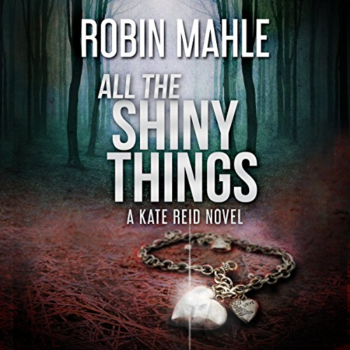 All the Shiny Things audiobook cover art