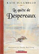 La Qu?te de Despereaux (French Edition)